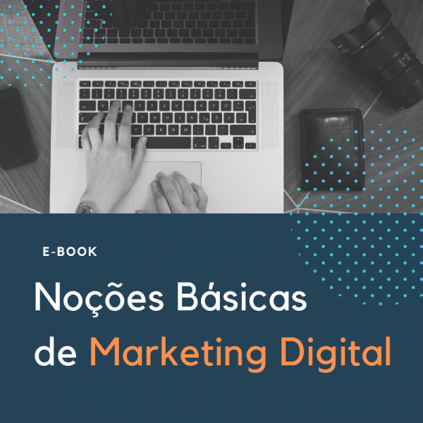 E-book Noções Básicas de Marketing Digital