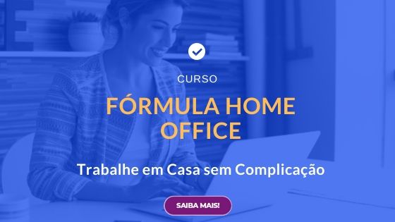 Curso Fórmula Home Office