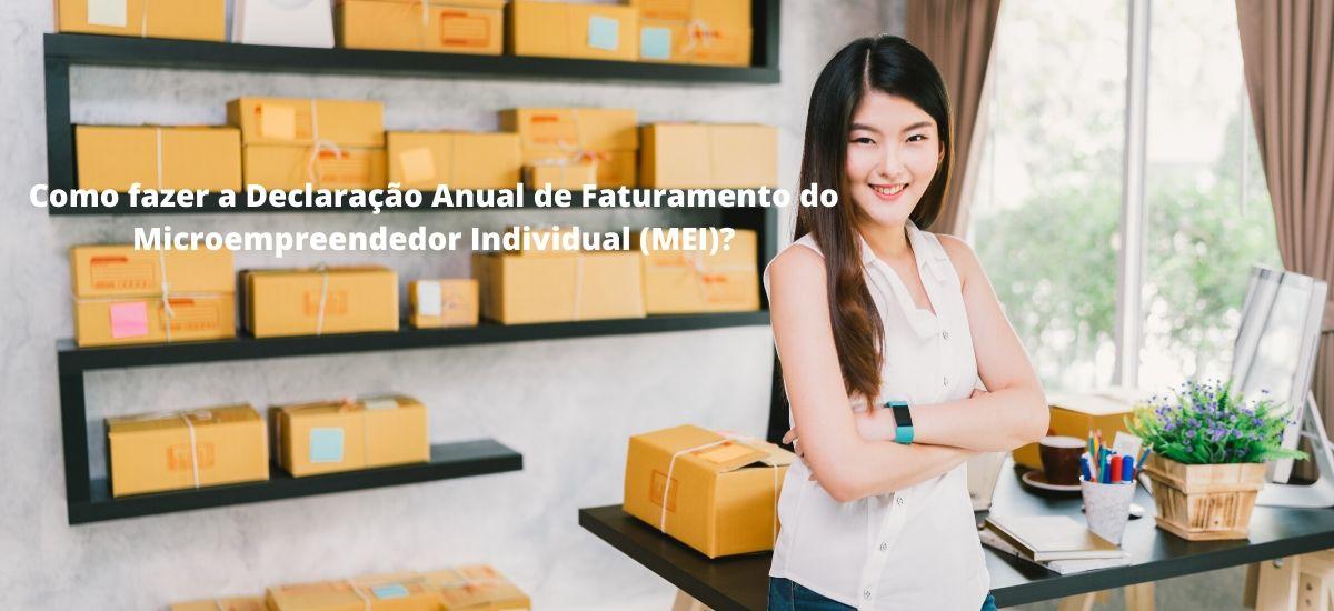 Como fazer a Declaração Anual de Faturamento do Microempreendedor Individual (MEI)_slider